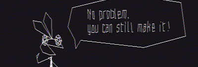 Vibri saying: No problem you can still make it.